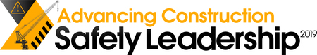 Advancing Construction Safety Leadership 2019 Conference | Dallas TX