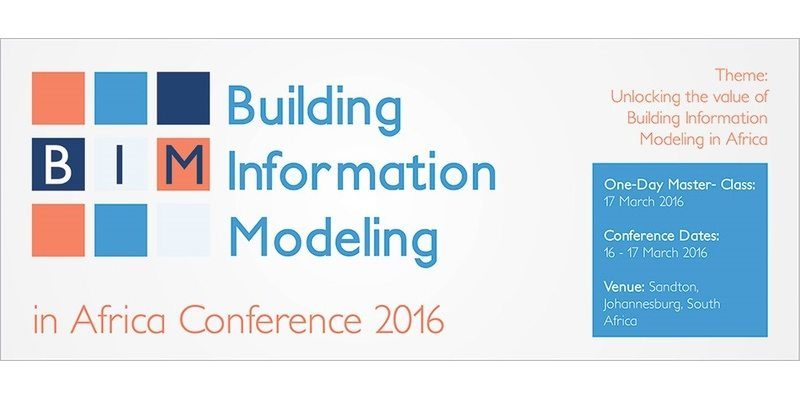 Building Information Modeling in Africa Conference 2016