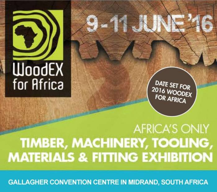 WoodEX for Africa 2016 edition, Midrand, South Africa