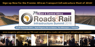 The 7th East & Central Africa Roads &Rail Infrastructure Summit 2016