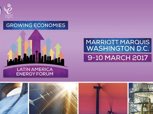 Growing Economies: Latin America Energy Forum in March 2017