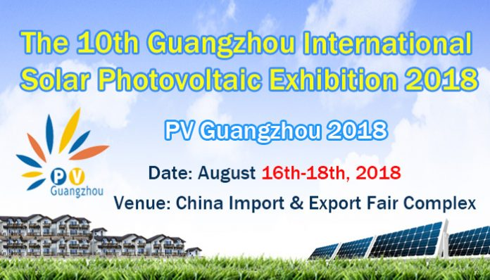The 10th Guangzhou International Solar Photo voltaic Exhibition 2018
